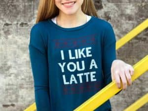 Like You A Latte Teal