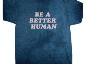 Suburban Riot Be A Better Human Tee